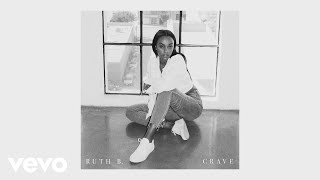 Ruth B. - Crave (Official Audio)