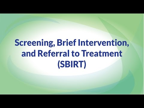 SBIRT (Screening, Brief Intervention, and Referral to Treatment)