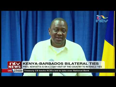 President Uhuru on 3-day visit in Barbados to increase economic engagements