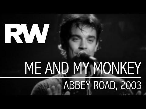 Robbie Williams – Me And My Monkey
