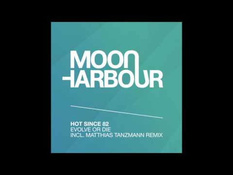 Hot Since 82 - Evolve Or Die (Matthias Tanzmann Remix) (MHR104)