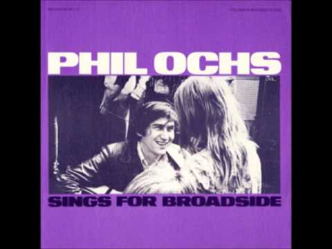 Phil Ochs - On Her Hand A Golden Ring
