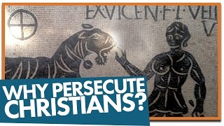 Video: Why did the Romans Persecute Christians? - Religion For Breakfast