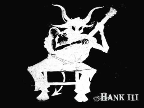 Hank III - straight to hell