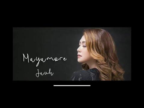 Download Mayamore - Jauh Mp4 baru