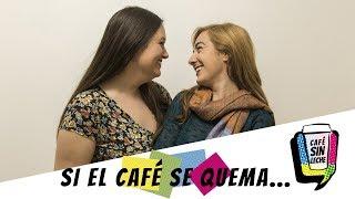 Café Sin Leche - Capítulo 9 | Lesbian Web Series (Sub English & Français) |