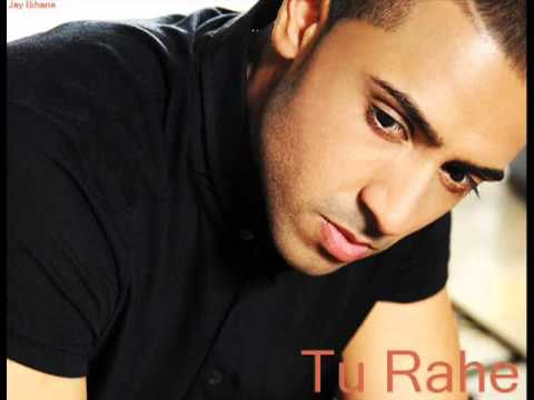Jay Sean - Tu Rahe.flv