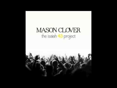 Mason Clover - Sing To Yahweh