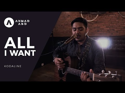 All I want - Kodaline (Ahmad Abdul acoustic cover) MP3
