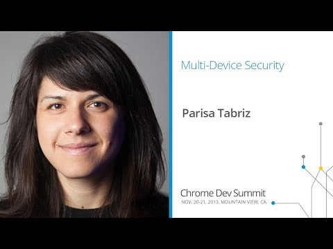 Got SSL? - Chrome Dev Summit 2013 (Parisa Tabriz)