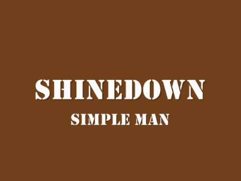Simple Man - Official Website of Shinedown Videos