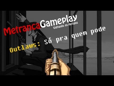 Outlaws - FPS de verdade