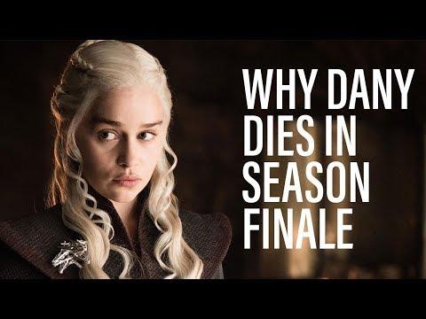 Why Daenerys Dies In Game Of Thrones Finale Game Of