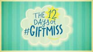 12 Days of GIFTMISS