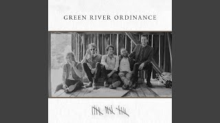 Green River Ordinance Keep My Heart Open