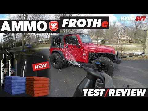 Ammo Frothe Test/Review | Jeep TJ