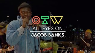 "Jacob Banks - ""Be Good To Me"" [Live + Interview] 