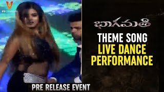 Bhaagamathie Theme Song LIVE Dance Performance | Bhaagamathie Movie Pre Release Event | Anushka