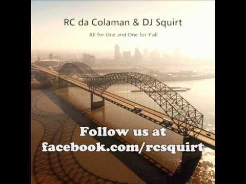 Rc Da Colaman & Dj Squirt - Good Lordy, Get Rowdy (w  Lyrics) video