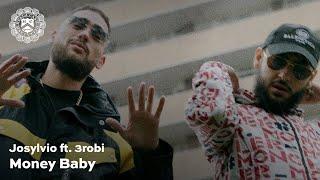 Josylvio - Money Baby ft. 3robi (prod. Monsif)