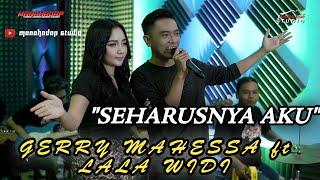 Download lagu Seharusnya Aku - GERRY MAHESSA ft LALA WIDI - Cover MANAHADAP STUDIO