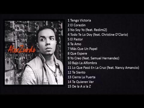 CD completo de la A a la Z de alex zurdo 2014 (suscribete y dale a like )