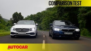 BMW 530d M Sport vs Mercedes-Benz E350d Avantgarde | Comparison Test | Autocar India