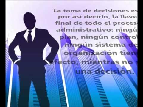 La administracion de empresas y la toma de desiciones