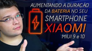 Dicas para aumentar a duração da bateria do seu Xiaomi na MIUI 9 e 10 | L Tech