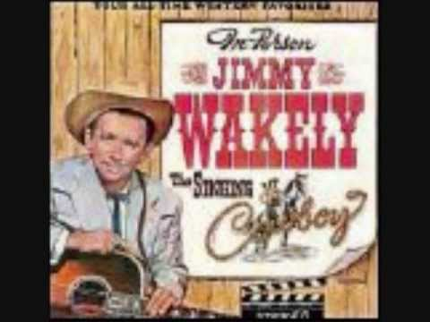 Jimmy Wakely - One Has My Name The Other Has My Heart