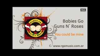 Babies go Guns N´Roses - You could be mine