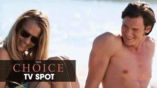 "The Choice (2016 Movie - Nicholas Sparks) Official TV Spot – ""Let Your Heart Decide"""