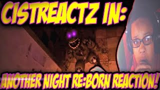 [FNAF SFM] Another Five Nights RE:BORN REACTION | BACK IN HORROR!