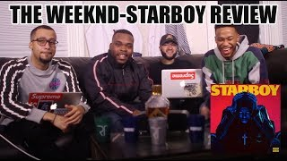 THE WEEKND - STARBOY (FULL ALBUM) REVIEW/REACTION
