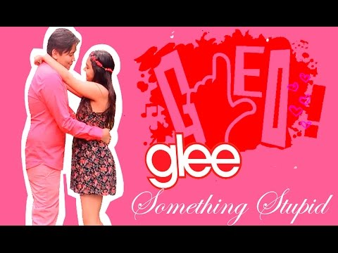 Glee: Something Stupid - Full Performance from The Gleo Project