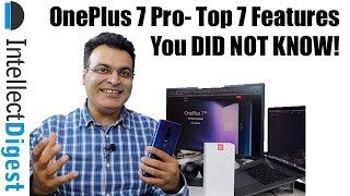 OnePlus 7 Pro- Top 7 Tips & Tricks You DID NOT KNOW About!