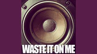 Waste It On Me Originally Performed By Steve Aoki And Bts Instrumental
