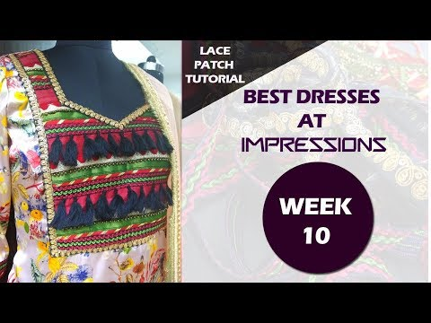Dresses by IMPRESSIONS | WEEK-10 | Fabrics used| Closer view of design detailing