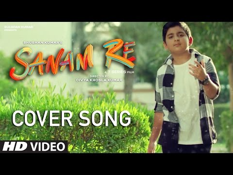 SANAM RE - Cover Version   Mustafa Khan   T-Series