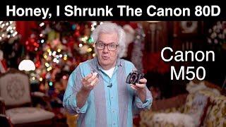 Honey, I Shrunk The Canon 80D