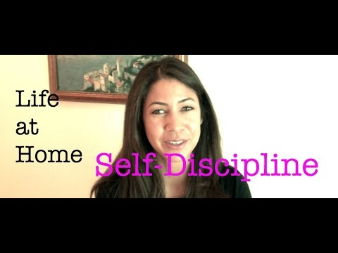 Life at Home Self-Discipline