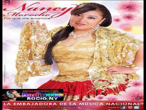 NANCY MOROCHO  2014 POR QUE ME ENAMORE   VOL 7  http://www.radiorocionewyork.com/