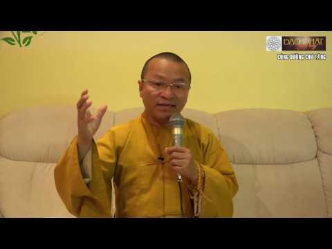 Vấn đáp: Tái sinh và ngoại cảm, Phật tại tâm, văn hóa ứng xử trong đạo Phật, mơ thấy người thân đã m