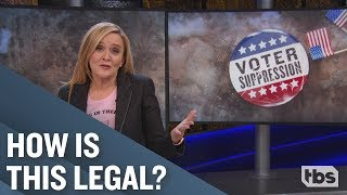 Voter Suppression | October 17, 2018 Act 2 | Full Frontal on TBS