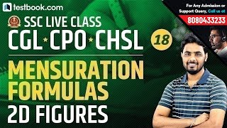 Mensuration Formulas : 2D Figures | SSC Live Class Day 18 for SSC CGL, CHSL & CPO | Sumit Sir