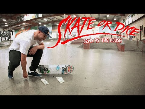 Sewa Kroetkov Vs. The House - Skate Or Dice!