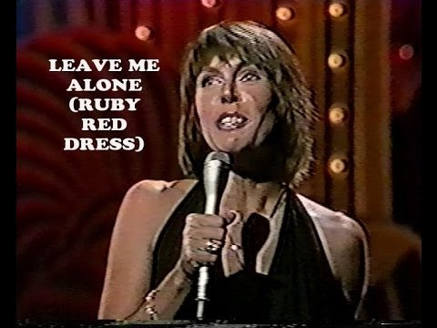 Helen Reddy - Leave Me Alone (Ruby Red Dress)