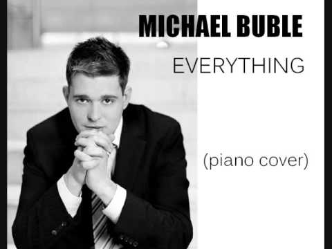 Michael Buble - Everything Piano Cover (HQ audio)
