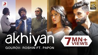 Akhiyan | Gourov - Roshin | Papon | Mr. MNV | Gima | Latest Love Song #EkTarfaPyaar