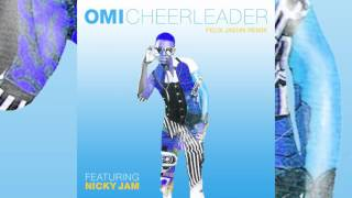 Cheerleader ft. Nicky Jam - Omi